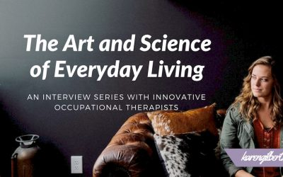 The Art and Science of Everyday Living