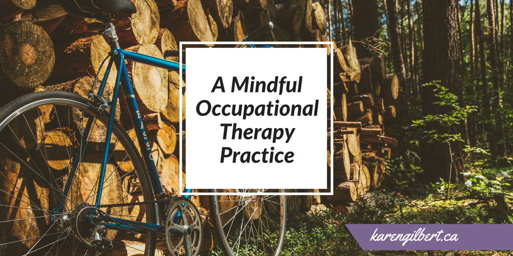 A Mindful Occupational Therapy Practice: Addressing Chronic Pain and Mental Health with Sarah Good