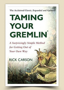 book cover, Taming Your Gremlin by Rick Carson